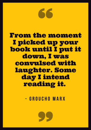 Groucho Marx Comedy Reading Quote Poster.png