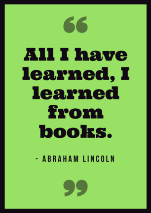 Abraham Lincoln Reading Quote Poster.png