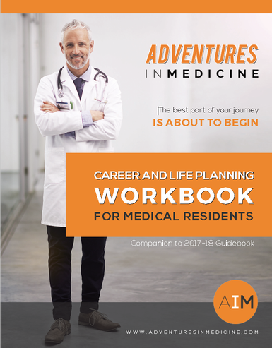 Career and Life Planning Workbook for Medical Residents - Front Cover image.png