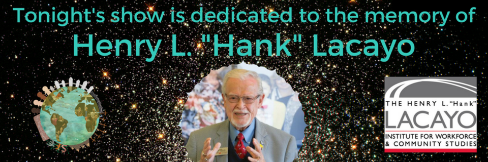 Tonight's show is dedicated to the memory of Henry L. -Hank- Lacayo.png