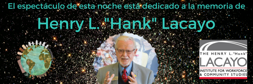 Espanol Tonight's show is dedicated to the memory of Henry L. -Hank- Lacayo.png